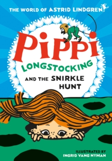 Pippi Longstocking and the Snirkle Hunt, Paperback / softback Book