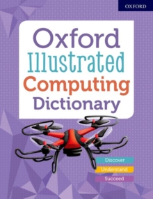 Oxford Illustrated Computing Dictionary, Paperback / softback Book