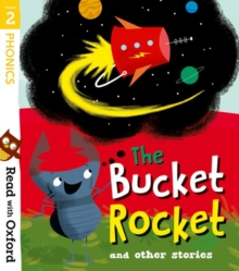 Read with Oxford: Stage 2: The Bucket Rocket and Other Stories, Paperback / softback Book