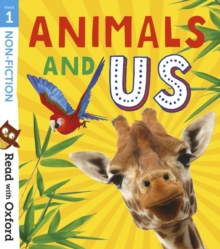 Read with Oxford: Stage 1: Non-fiction: Animals and Us, Paperback / softback Book