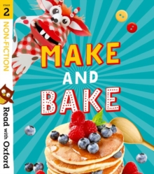 Read with Oxford: Stage 2: Non-fiction: Make and Bake!, Paperback / softback Book