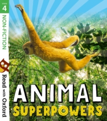 Read with Oxford: Stage 4: Non-fiction: Animal Superpowers, Paperback / softback Book