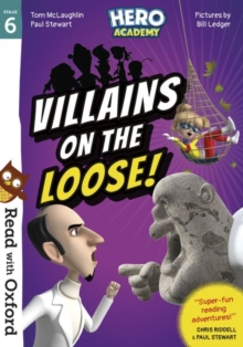 Read with Oxford: Stage 6: Hero Academy: Villains on the Loose!, Paperback / softback Book