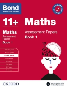 Bond 11+: Bond 11+ Maths Assessment Papers 10-11 yrs Book 1, Paperback / softback Book