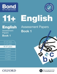 Bond 11+: Bond 11+ English Assessment Papers 10-11 years Book 1, Paperback / softback Book