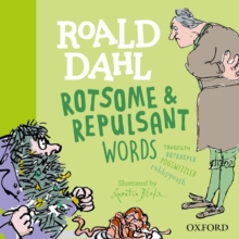 Roald Dahl Rotsome and Repulsant Words, Hardback Book