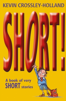 Short! : A Book of Very Short Stories, Paperback / softback Book