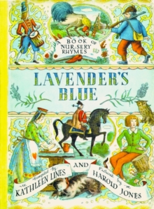 Lavender's Blue : A Book of Nursery Rhymes, Paperback Book