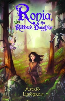 Ronja, The Robber's Daughter, Paperback / softback Book