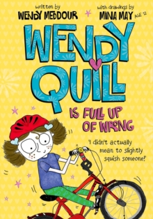 Wendy Quill is Full Up of Wrong, Paperback Book