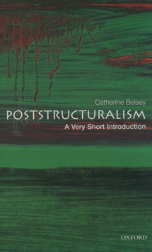Poststructuralism: A Very Short Introduction, Paperback / softback Book