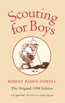 Scouting for Boys : A Handbook for Instruction in Good Citizenship, Paperback / softback Book