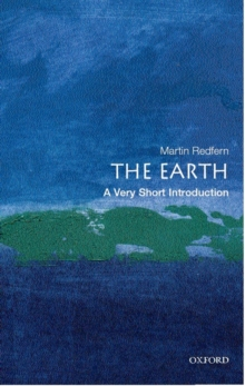 The Earth: A Very Short Introduction, Paperback Book
