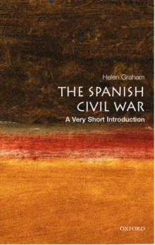 The Spanish Civil War: A Very Short Introduction, Paperback Book