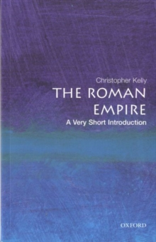 The Roman Empire: A Very Short Introduction, Paperback / softback Book