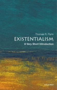Existentialism: A Very Short Introduction, Paperback / softback Book