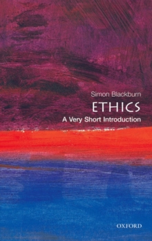 Ethics: A Very Short Introduction, Paperback / softback Book