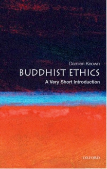 Buddhist Ethics: A Very Short Introduction, Paperback / softback Book