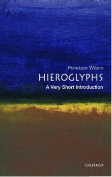 Hieroglyphs: A Very Short Introduction, Paperback Book