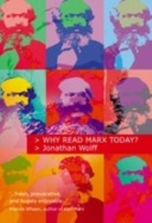 Why Read Marx Today?, Paperback / softback Book