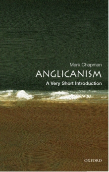 Anglicanism: A Very Short Introduction, Paperback / softback Book