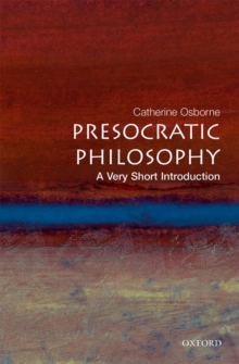 Presocratic Philosophy: A Very Short Introduction, Paperback / softback Book