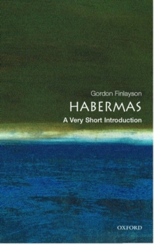 Habermas: A Very Short Introduction, Paperback Book