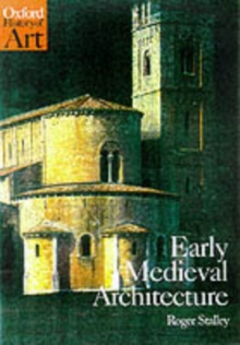 Early Medieval Architecture, Paperback / softback Book