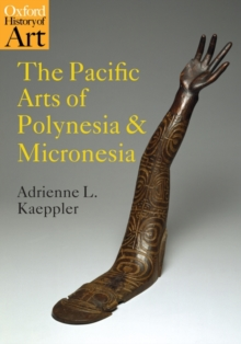 The Pacific Arts of Polynesia and Micronesia, Paperback / softback Book