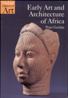 Early Art and Architecture of Africa, Paperback / softback Book