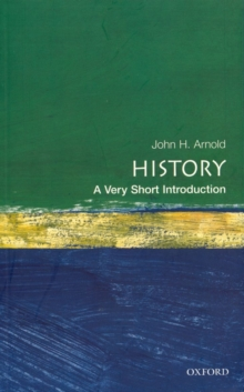 History: A Very Short Introduction, Paperback / softback Book