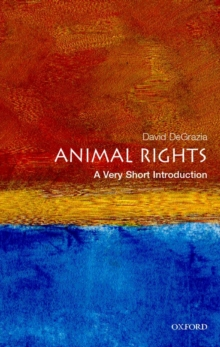 Animal Rights: A Very Short Introduction, Paperback Book
