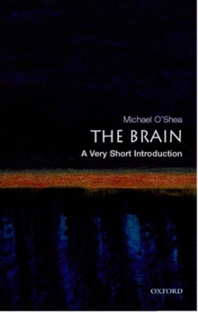 The Brain: A Very Short Introduction, Paperback / softback Book