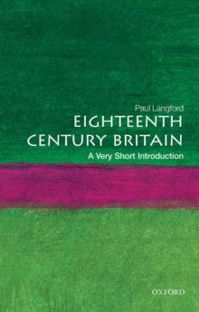 Eighteenth-Century Britain: A Very Short Introduction, Paperback Book