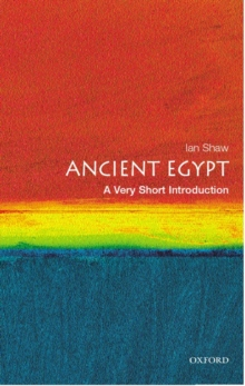 Ancient Egypt: A Very Short Introduction, Paperback Book