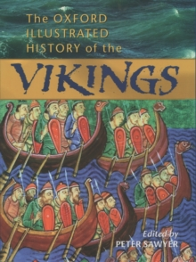 The Oxford Illustrated History of the Vikings, Paperback Book