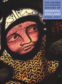 The Oxford Illustrated History of Medieval England, Paperback Book