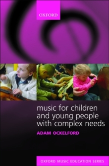 Music for Children and Young People with Complex Needs, Paperback / softback Book