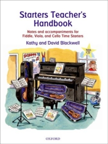Starters Teacher's Handbook : Notes and accompaniments for Fiddle, Viola, and Cello Time Starters, Sheet music Book