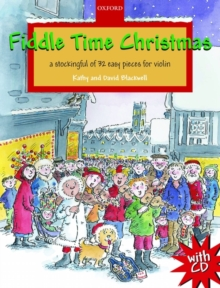 Fiddle Time Christmas + CD : A stockingful of 32 easy pieces for violin, Sheet music Book