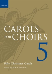 Carols for Choirs 5 : Fifty Christmas Carols, Sheet music Book