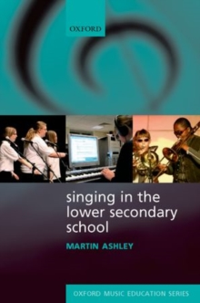Singing in the Lower Secondary School, Paperback Book