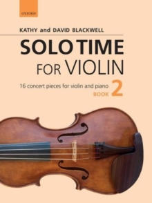 Solo Time for Violin Book 2 + CD : 16 concert pieces for violin and piano, Sheet music Book