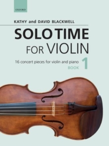 Solo Time for Violin Book 1 + CD : 16 concert pieces for violin and piano, Sheet music Book