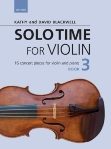 Solo Time for Violin Book 3 + CD : 16 concert pieces for violin and piano, Sheet music Book