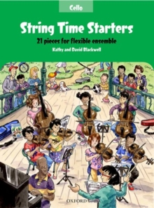 String Time Starters : 21 pieces for flexible ensemble, Sheet music Book