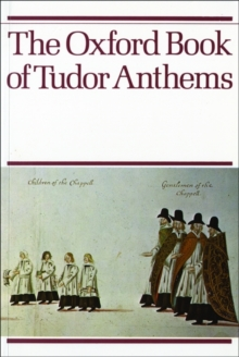 The Oxford Book of Tudor Anthems, Sheet music Book
