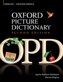 Oxford Picture Dictionary English-Haitian Creole Edition: Bilingual Dictionary for Haitian Creole-speaking teenage and adult students of English., PDF eBook