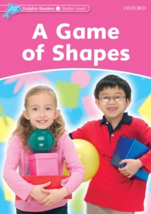 A game of shapes dolphin readers starter christine lindop a game of shapes dolphin readers starter pdf fandeluxe Images