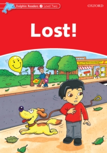 Lost! (Dolphin Readers Level 2), PDF eBook
